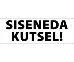 Infokleebis 100x290 mm (väga tugev, ilmastikukindel) - SISENEDA KUTSEL